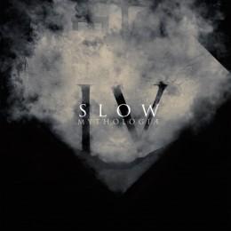 SLOW - IV - Mythologiae