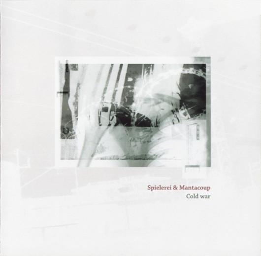 SPIELEREI & MANTACOUP – Cold War