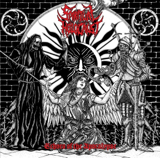 SPIRITUAL HOLOCAUST - Echoes of The Apocalypse