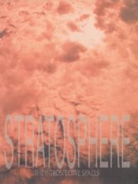 STRATOSPHERE – The Introspective Spaces