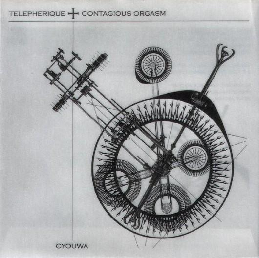 TELEPHERIQUE + CONTAGIOUS ORGASM – Cyouwa