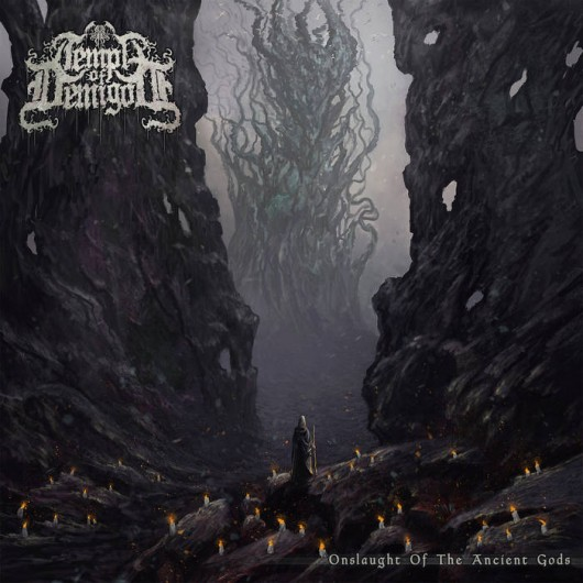 TEMPLE OF DEMIGOD - Onslaught Of The Ancient Gods