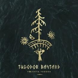 THEODOR BASTARD - Volch'ya Yagoda