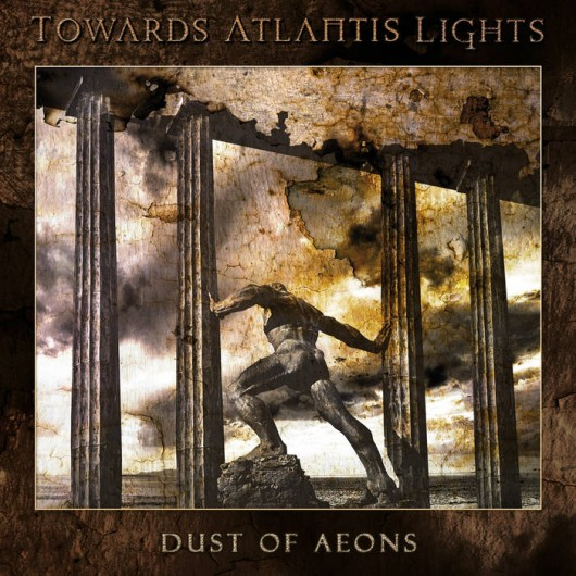 TOWARDS ATLANTIS LIGHTS - Dust of Aeons