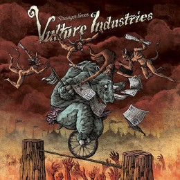 VULTURE INDUSTRIES - Stranger Times
