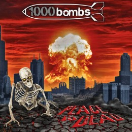 1000 Bombs - Peace Is Dead
