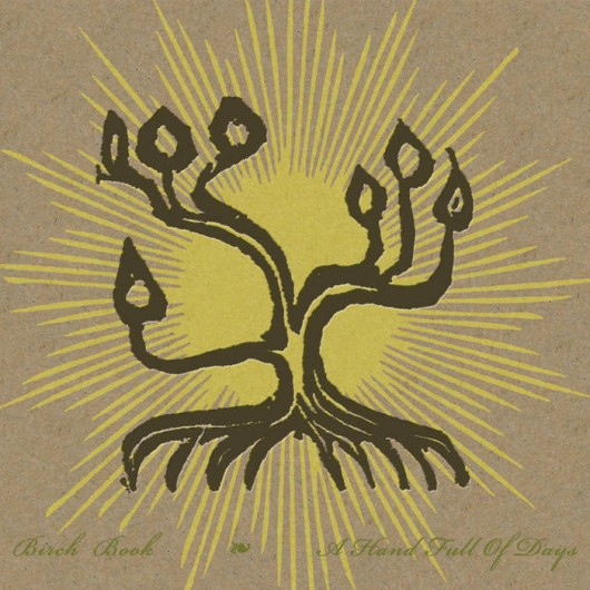 BIRCH BOOK - A Hand Full of Days LP