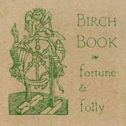BIRCH BOOK - Fortune and Folly LP