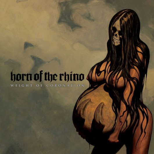 HORN OF THE RHINO – Weight Of Coronation 2LP