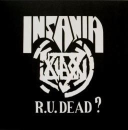 INSANIA – R.U. Dead? LP