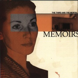 THE THIRD AND THE MORTAL  – Memoirs LP