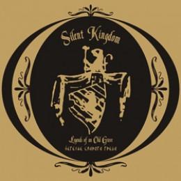 SILENT KINGDOM – Legend Of An Old Grave LP