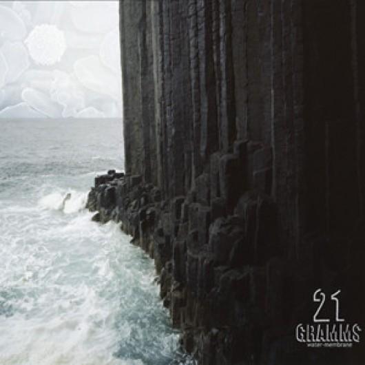 21 GRAMMS - Water – Membrane