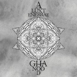 AD LUX TENEBRAE - Ghanood