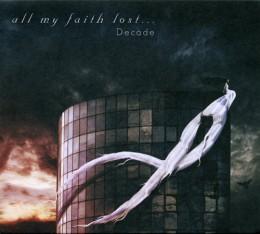 ALL MY FAITH LOST - Decade