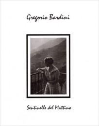 GREGORIO BARDINI – Sentinelle Del Mattino