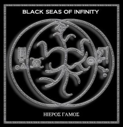 BLACK SEAS OF INFINITY ‎– Hieros Gamos