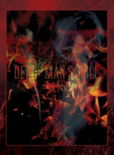 DEAD MAN'S HILL - Spirits