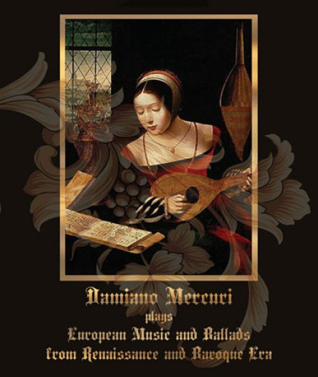 DAMIANO MERCURI -  European Music and Ballads from Renaissance and Baroque Era