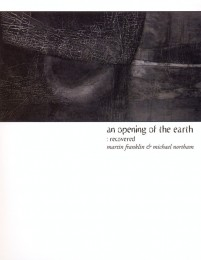 MARTIN FRANKLIN & MICHAEL NORTHAM ‎– An Opening Of The Earth: Recovered