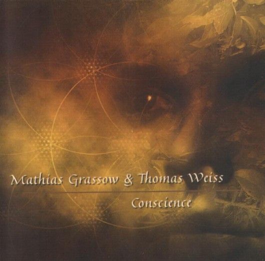 MATHIAS GRASSOW & THOMAS WEISS ‎– Conscience