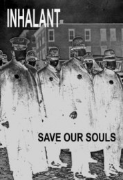 INHALANT - Save Our Souls