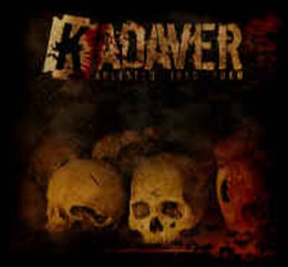 KADAVER - Molested Into Form