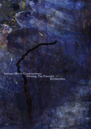 INSTANT MOVIE COMBINATIONS / CLOSING THE ETERNITY / KROMESHNA - split CD