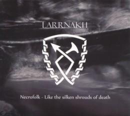 LARRNAKH - Necrofolk