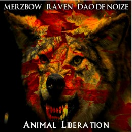 MERZBOW / RAVEN / DAO DE NOIZE – Animal Liberation
