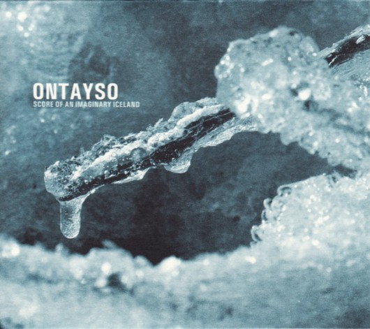 ONTAYSO ‎– Score Of An Imaginary Iceland