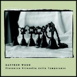 SAFFRON WOOD – Platonica Filosofia Della Temperanza