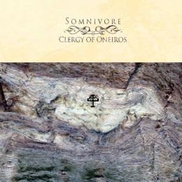 SOMNIVORE – Clergy Of Oneiros