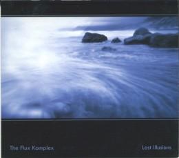 THE FLUX KOMPLEX – Lost Illusions