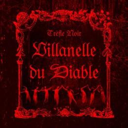 TREFLE NOIR - Villanelle du Diable