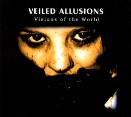 VEILED ALLUSIONS ‎– Visions Of The World