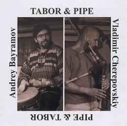 VLADIMIR CHEREPOVSKIY & ANDREY BAYRAMOV – Tabor & Pipe